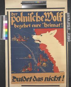 Der Polnische Wolf Begehrt Eure Heimat! [The Polish Wolf Covets Your Country!]