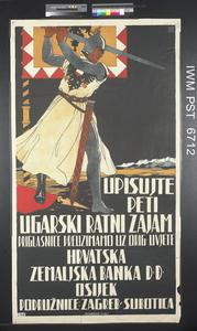 Upisujte Peti Ugarski Ratni Zajam [Subscribe to the Fifth Hungarian War Loan]