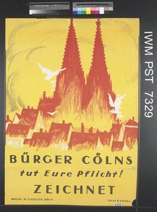 Bürger Cölns tut Eure Pflicht! Zeichnet [Citizens of Cologne Do Your Duty! Subscribe]