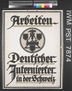 Arbeiten Deutscher Internierter in der Schweiz [Works by German Internees in Switzerland]