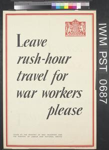 Leave Rush-hour Travel for War-workers Please