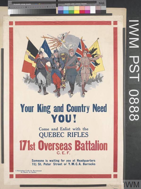 Your King and Country Need You! - 171st Overseas Battalion