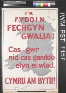 I'r Fyddin Fechgyn Gwalia! [To the Army, Men of Gwalia!]