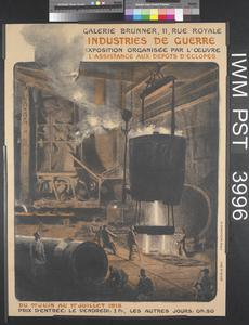 Galerie Brunner - Industries de Guerre [Brunner Gallery - War Industries]