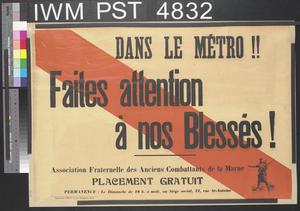 Faites Attention à nos Blessés! [Show Consideration to our War-wounded!]