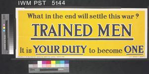 What in the End will Settle this War? - Trained Men