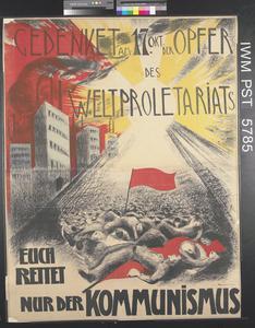 Gedenket am 17 Oktober der Opfer des Weltproletariats [On 17 October Remember the Victims from the World Proletariat]
