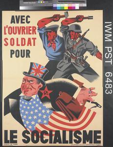 Avec L'Ouvrier Soldat pour Le Socialisme [With the Worker, a Soldier for Socialism]