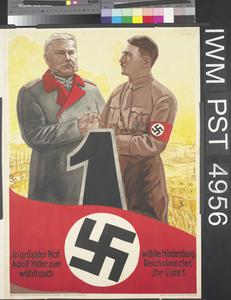 In Grösster Not Wählte Hindenburg Adolf Hitler zum Reichskanzler [In a Time of Great Necessity Hindenburg Elected Adolf Hitler as Reich Chancellor]