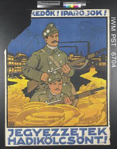 Jegyezzetek Hadikölcsönt! [Subscribe to the War Loan!]