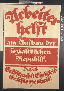 Arbeiter helft am Aufbau der Sozialistischen Republik [Workers, Help Develop the Socialist Republic]