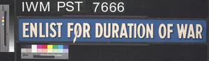 Enlist for Duration of War