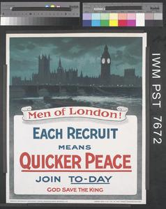 Men of London! - Each Recruit means Quicker Peace