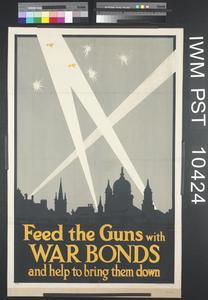 Feed the Guns with War Bonds