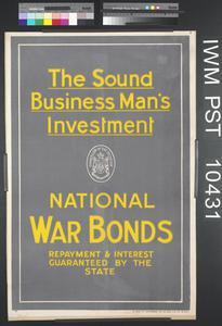 The Sound Business Man's Investment - National War Bonds