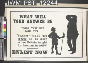 What Will Your Answer Be - What Did You Do to Help When Britain Fought for Freedom in 1915?