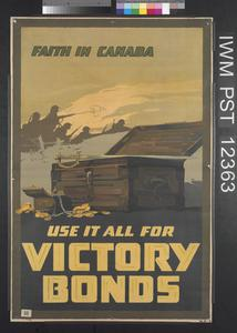 Faith in Canada - Use it all for Victory Bonds