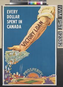 Every Dollar Spent in Canada - Victory Loan