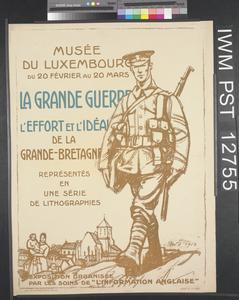La Grande Guerre - L'Effort et l'Idéal [The Great War - the Effort and the Ideals]