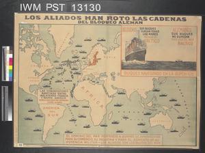 Los Aliados han Roto las Cadenas del Bloqueo Aleman [The Allies Have Broken the Chains of the German Blockade]