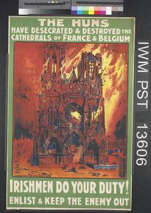 The Huns Have Desecrated and Destroyed the Cathedrals of France and Belgium
