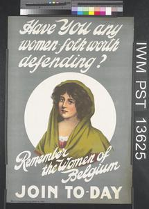 Have You any Women-folk Worth Defending?