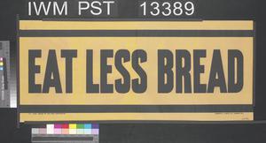 Eat Less Bread