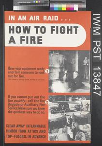 In an Air Raid...How to Fight a Fire