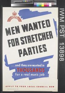 Men Wanted for Stretcher Parties