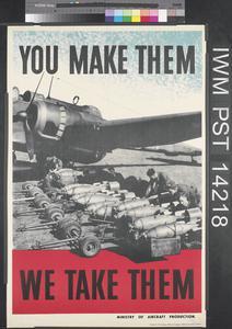 You Make Them - We Take Them