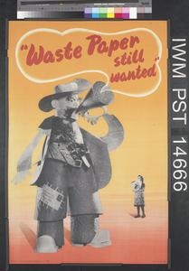 Waste Paper Still Wanted