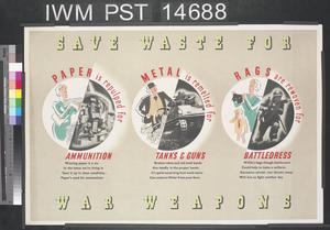 Save Waste for War Weapons