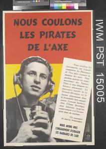 Nous Coulons les Pirates de l'Axe [We Are Sinking the Pirates of the Axis]