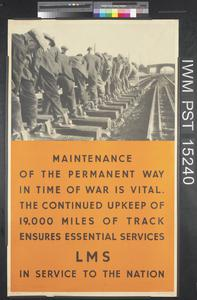 Maintenance of the Permanent Way in Time of War is Vital