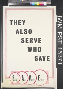 They Also Serve Who Save