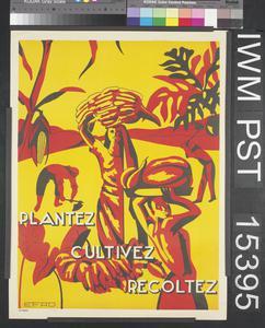 Plantez - Cultivez - Récoltez [Plant – Grow - Harvest]