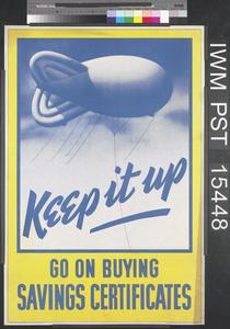 Keep it Up - Go On Buying Savings Certificates