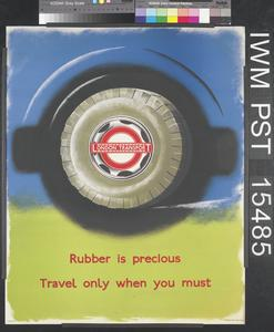 Rubber is Precious - Travel Only When You Must