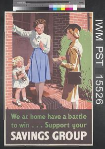 We at Home Have a Battle to Win ... Support Your Savings Group