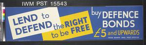 Lend to Defend the Right to be Free - Buy Defence Bonds