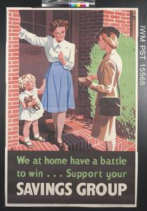 We at Home Have a Battle to Win - Support your Savings Group