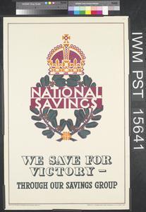 National Savings - We Save for Victory - Through Our Savings Group