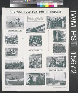 The War Told for You in Pictures - Portraying the Activities of the Fighting Services