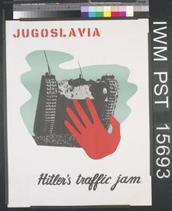 Jugoslavia - Hitler's Traffic Jam