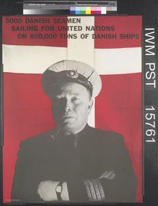 5000 Danish Seamen Sailing for the United Nations on 800,000 tons of Danish Ships