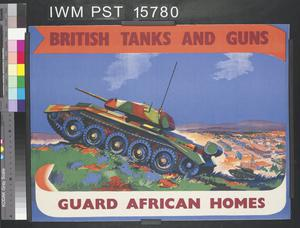 British Tanks and Guns Guard African Homes