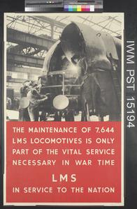 The Maintenance of 7,644 L.M.S. Locomotives is only Part of the Vital Service Necessary in War Time