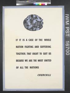 If it is a Case of the Whole Nation fighting and Suffering Together, that Ought to Suit Us Because We are the Most United of All the Nations