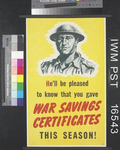 He'll be Pleased to Know that You Gave War Savings Certificates this Season!