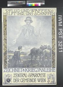 Pflug und Waffen Helft ihr uns Schaffen - Zeichnet Achte Kriegsanleihe [Help us Procure Ploughs and Arms - Subscribe to the Eighth War Loan]